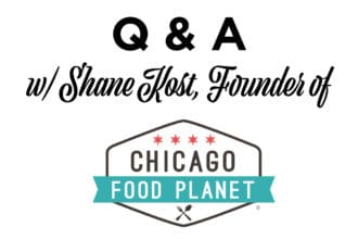 Q & A with Shane Kost Founder of Chicago Food Planet