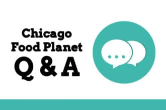 Chicago Food Planet Q & A