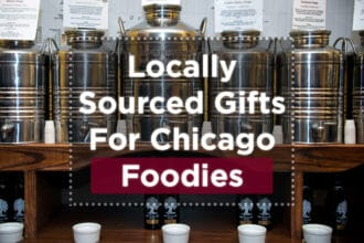 Locally Sourced Gifts For Chicago Foodies