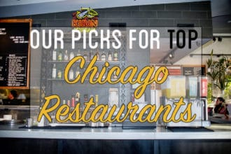Our Picks For Top Chicago Restaurants