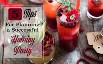 Festive Christmas Drinks with cranberries on a weathered wood table with words 5 tips to planning a successful holiday party